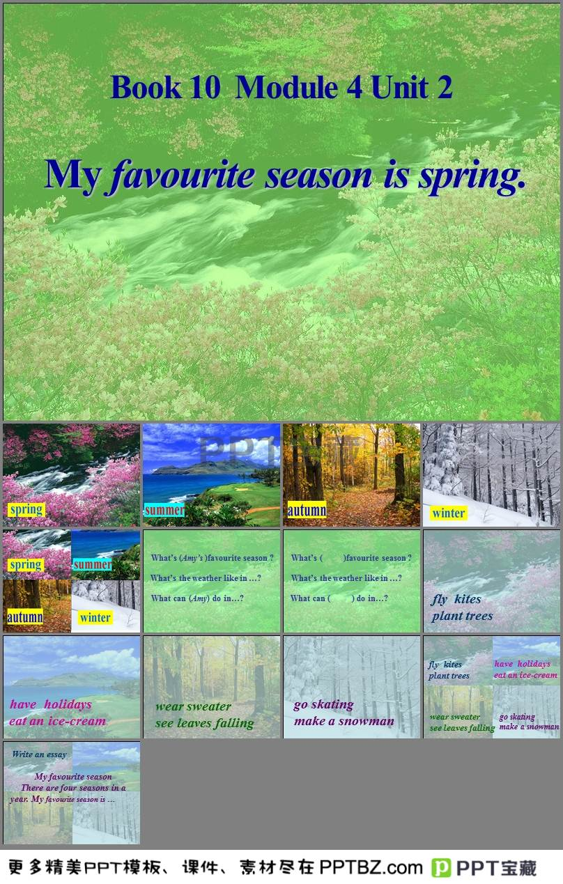 My favourite season is spring简析课件PPT