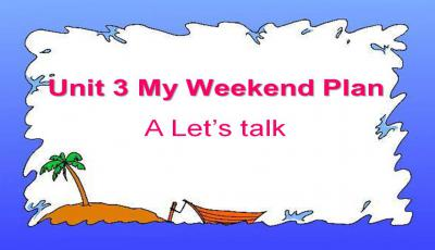《My weekend plan》课案PPT