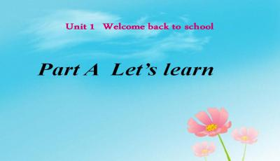 《Welcome back to school!》课件分析PPT