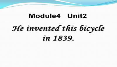 《He invented this bicycle in 1839》教案